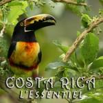 Costa Rica - L'Essentiel